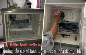 Huong-dan-sua-tu-lanh-electrolux-tai-nha-de-thuc-hien-1