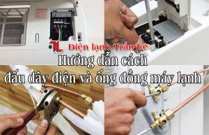 Huong-dan-cach-dau-day-dien-va-ong-dong-may-lanh-1