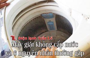 May-giat-khong-cap-nuoc-va-6-nguyen-nhan-thuong-gap-1